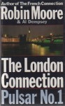 The London Connection - Robin Moore, Al Dempsey