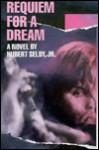 Requiem for a Dream - Hubert Selby Jr.