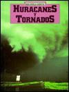 Hurricanes and Tornadoes - Norman S. Barrett