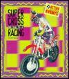 Supercross Motorcycle Racing - Jeff Savage