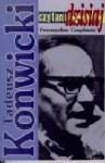 Tadeusz Konwicki - Przemysław Czapliński