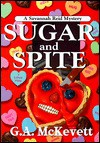 Sugar and Spite (Savannah Reid Mystery, Book 5) - G.A. McKevett