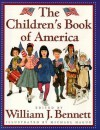 The Children's Book of America - William J. Bennett, Michael Hague
