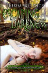 Escaping Darkness - Theresa McClinton