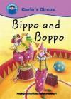 Bippo Boppo (Start Reading: Carlo's Circus) - Bruno Robert