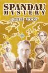 Spandau Mystery - Peter Moon