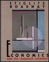Economics and the Canadian Economy - Joseph E. Stiglitz, Robin W. Boadway