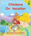 Chickens On Vacation - Deborah Williams