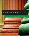 America's Courts and the Criminal Justice System - David W. Neubauer