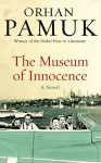 The Museum of Innocence - Orhan Pamuk