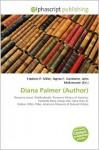 Diana Palmer (Author) - Frederic P. Miller, Agnes F. Vandome, John McBrewster
