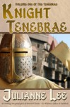 Knight Tenebrae (MacNeil, #1) - Julianne Lee