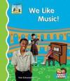 We Like Music! - Pam Scheunemann