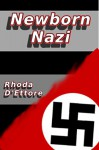 Newborn Nazi - Rhoda D'Ettore