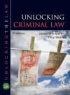 Unlocking Criminal Law - Ben M Chen, Zongli Lin, Yacov Shamash, Jacqueline Martin, Tony Storey