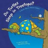 Do Turtles Sleep in Treetops?: A Book About Animal Homes (Animals All Around) - Laura Purdie Salas, Jeff Yesh