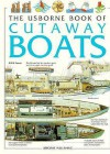 The Usborne Book Of Cutaway Boats - Christopher Maynard