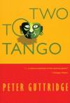Two to Tango - Peter Guttridge