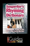 Songwriter's Rhyming Dictionary: Quick, Simple & Easy to Use. Rock, Pop, Folk & Hip Hop - Jake Jackson, Flame Tree iGuides