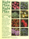 Right Plant, Right Place: The Indispensable Guide to the Successful Garden - Nicola Ferguson