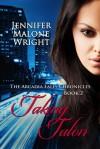 Taking Talon - Jennifer Malone Wright