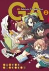 GA: Geijutsuka Art Design Class, Vol. 2 - Satoko Kiyuduki
