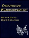 Cardiovascular Pharmacotherapeutics - William H. Frishman