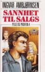 Sannhet til salgs (Pelle og Proffen 4) - Ingvar Ambjørnsen