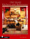 Old World Kitchens and Bathrooms - Tina Skinner