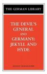 The Devil's General/Germany: Jekyll and Hyde (German Library) - Carl Zuckmayer, Sebastian Haffner, Ingrid Komar