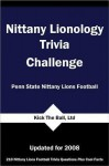 Nittany Lionology Trivia Challenge: Penn State Nitany Lions Football - Tom P. Rippey III