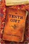 The Tenth Gift: A Novel - Jane Johnson