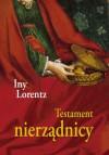 Testament nierządnicy - Iny Lorentz, Marta Archman