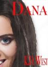 Dana: Thing of Beauty - K.D. West