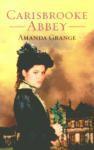 Carisbrooke Abbey - Amanda Grange