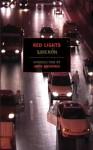 Red Lights - Georges Simenon, Norman Denny, Anita Brookner
