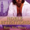 Noble Intentions - Katie MacAlister, Alison Larkin