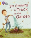 I'm Growing a Truck in the Garden: Poems. by Kenn Nesbitt - Kenn Nesbitt