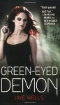 Green-Eyed Demon (Sabina Kane) - Jaye Wells