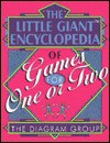 The Little Giant Encyclopedia of Games for One or Two - The Diagram Group