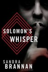 Solomon's Whisper - Sandra Brannan