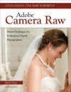 Unleashing the Raw Power of Adobe Camera Raw - Mark Chen