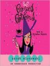 Parties & Potions - Sarah Mlynowski, Ariadne Meyers