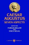 Caesar Augustus - Fergus Millar, Erich Segal