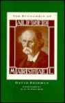 The Economics Of Alfred Marshall - David Reisman
