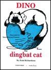 Dino, the Ding Bat Cat - Jean Richardson, Nancy Garnett Peterson