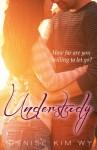 Understudy - Denise Kim Wy