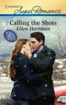 Calling the Shots - Ellen Hartman
