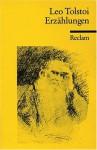 Erzählungen / Leo Tolstoi - Leo Tolstoy, Barbara Heitkam
