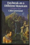 Daybreak on a Different Mountain - Colin Greenland